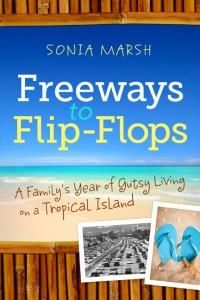 Freeways to Flipflops_Sonia Marsh